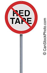 Red Tape Not Allowed - A modified road sign against red tape