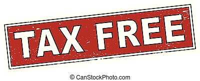 red tax free stamp square grunge sign