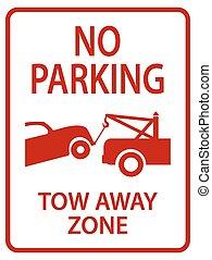 tow away sign