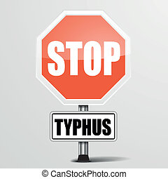 red Typhus Stop Sign