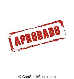 Red vector grunge stamp APROBADO
