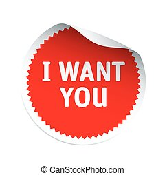 Red vector sticker and text I WANT YOU