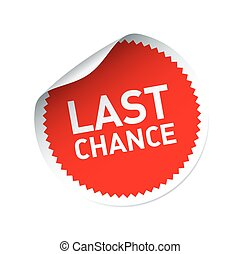 Red vector sticker and text LAST CHANCE