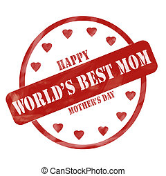 Red Weathered World's Best Mom Happy Mother's Day Stamp Circle and Hearts