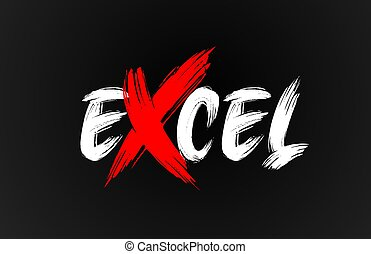 red white black excel grunge brush stroke word text for ...