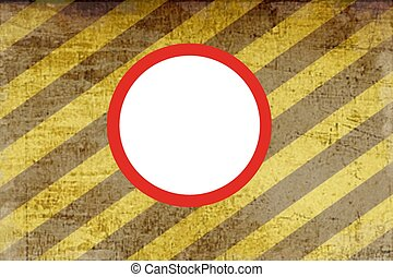 Red white circle  on old grungy yellow and black  hazard stripes background