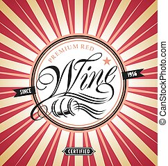 Red wine retro label design with creative typo and subtly...