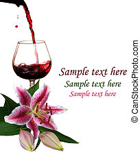 Red wine with  Lilies