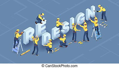 Redesign services. Isometric concept. Team of builders are ...