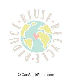 reducir, de motivación, poster., reciclar, uso repetido, tierra
