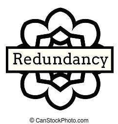 REDUNDANCY stamp on white background. Signs and symbols...