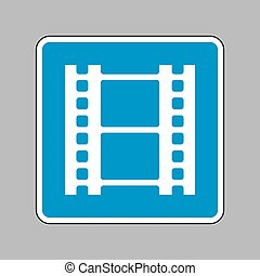 Reel of film sign. White icon on blue sign as background.