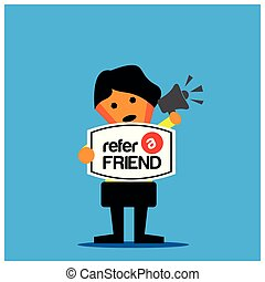 Refer a friend and businessman. Vector illustration on blue background