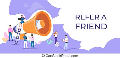 Refer a friend. People group with megaphone, attracting ...