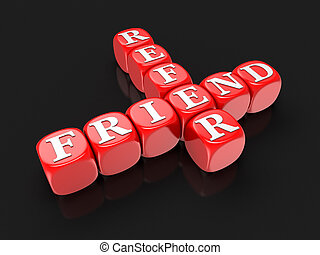 Refer Friend - Block Letters. Image with clipping path