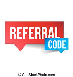 Referral Code vector speech bubble