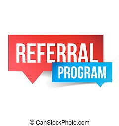 Referral Program vector speech bubble