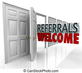 referrals, 歓迎, 引き付けなさい, 新しい, 顧客, 開いているドア