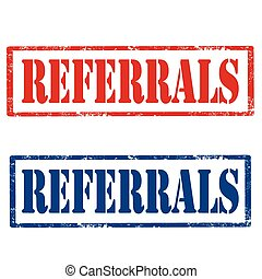 Referrals-stamps - Set of grunge rubber stamps with text...