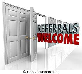 referrals, welkom, aantrekken, nieuw, klanten, open deur
