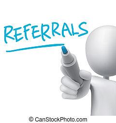 referrals word written by 3d man