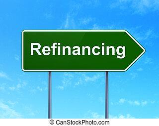 refinancing, sinal, concept:, fundo, estrada, finanças