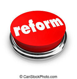 Reform - Red Button - A red button with the word Reform on...