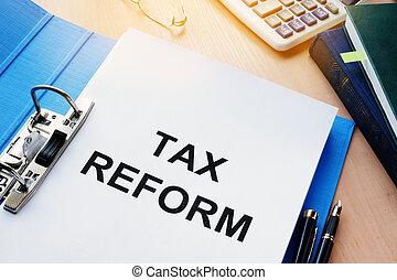 reform., sur, dossier, impôt, documents