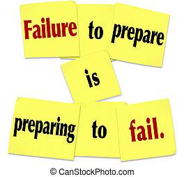 refrán, aparejar, nota pegajosa, fracaso, preparando, falle