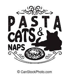 refrán, cita, print., bueno, gatos, pastas, siestas