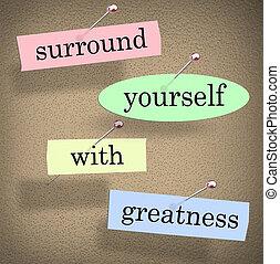 refrán, motivación, cita, rodear, usted mismo, palabras, grandeza