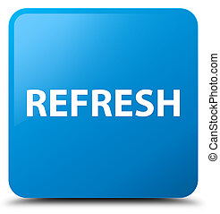 Refresh cyan blue square button