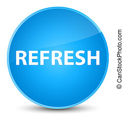 Refresh elegant cyan blue round button