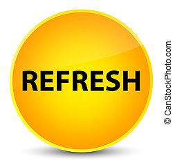 Refresh elegant yellow round button