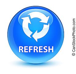 Refresh glassy cyan blue round button
