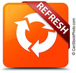 Refresh orange square button red ribbon in corner