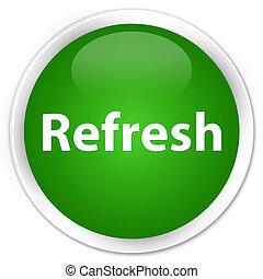Refresh premium green round button