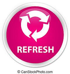 Refresh premium pink round button