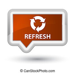 Refresh prime brown banner button
