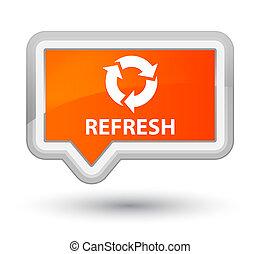 Refresh prime orange banner button
