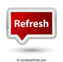 Refresh prime red banner button