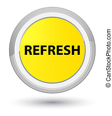 Refresh prime yellow round button
