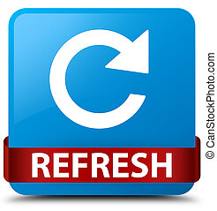 Refresh (rotate arrow icon) cyan blue square button red ribbon in middle
