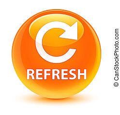 Refresh (rotate arrow icon) glassy orange round button