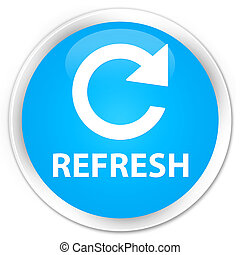 Refresh (rotate arrow icon) premium cyan blue round button