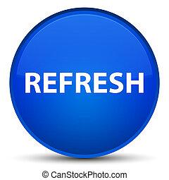 Refresh special blue round button