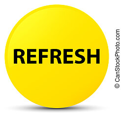 Refresh yellow round button
