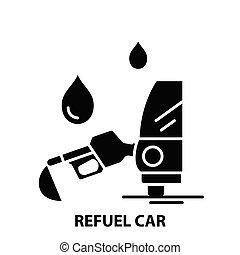 refuel car icon, black vector sign with editable strokes, concept illustration