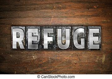 Refuge Concept Metal Letterpress Type