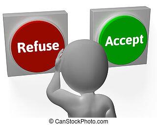 refugo, recusa, aceitação, aceitar, botões, ou, mostra
